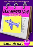 Last-Minute Love (Year of the Chick series)