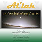 Al'lah and the Beginning of Creation | Mohammad Amin Sheikho,A. K. John Alias Al-Dayrani
