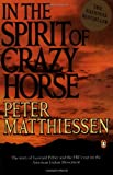 In the Spirit of Crazy Horse (0140144560) by Mathhiessen, Peter