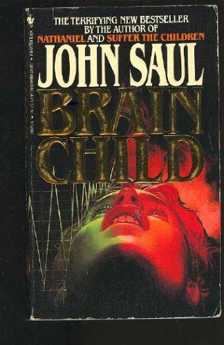 Brainchild, JOHN SAUL