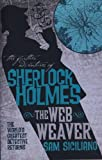 Sam Siciliano The Further Adventures of Sherlock Holmes: The Web Weaver