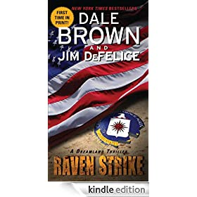 Raven Strike: A Dreamland Thriller: Dale Brown's Dreamland Series, Book 13 (Dreamland Thrillers)