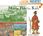Marco Polo for Kids: His Marvelous Jo...