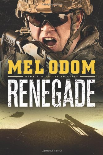Renegade (Called to Serve, #2)