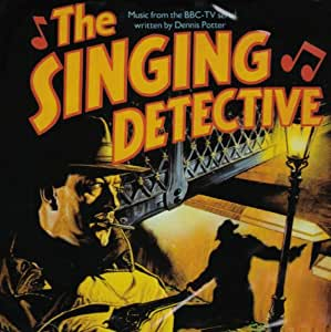 The Singing Detective Music From the BBC serial