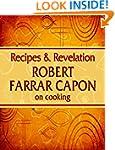 Recipes & Revelation: Robert Farrar C...