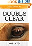 Double Clear: (Pony Jumpers #2)