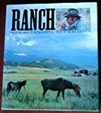 Ranch: Portrait of a Surviving Dream (0385189168) by Witney, Dudley