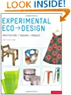 Experimental Eco-Design: Product, Architecture, Fashion