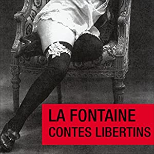 Contes libertins | Livre audio