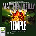 Temple (       UNABRIDGED) by Matthew Reilly Narrated by Sean Mangan