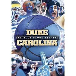 Duke-Carolina: The Blue Blood Rivalry