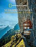 """Afficher """"Sublimes voyages"""""""