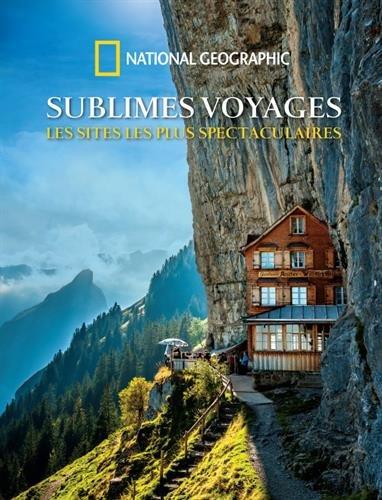 sublimes-voyages-les-sites-les-plus-spectaculaires
