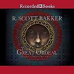 The Great Ordeal | R. Scott Bakker
