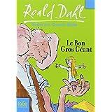 Le Bon Gros G�ant: Le BGGpar Roald Dahl