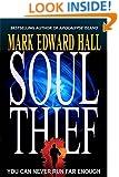 Soul Thief: A Blue Light Thriller (Book 2) (Blue Light Series)