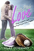 Fast-Pitch Love [Kindle Edition]