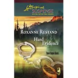 Hard Evidence (Snow Canyon Ranch Trilogy #1) (Steeple Hill Love Inspired Suspense #81) ~ Roxanne Rustand