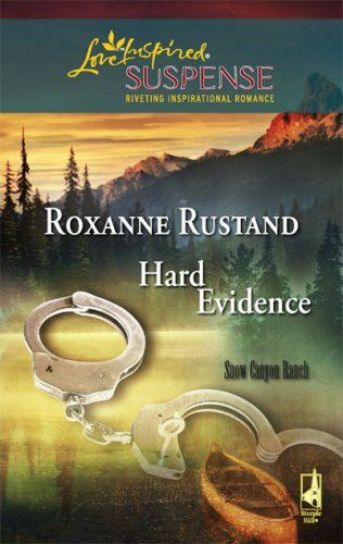 Image of Hard Evidence (Snow Canyon Ranch Trilogy #1) (Steeple Hill Love Inspired Suspense #81)