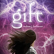 Gift (       UNABRIDGED) by Andrea J. Buchanan Narrated by Jessica Almasy