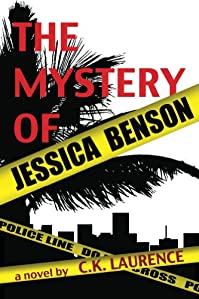 (FREE on 3/12) The Mystery Of Jessica Benson by C.K. Laurence - http://eBooksHabit.com