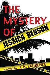 (FREE on 3/12) The Mystery Of Jessica Benson by C.K. Laurence - http://eBooksHabit.com
