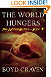 The World Hungers: A Post-Apocalyptic...