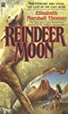 Reindeer Moon (0671741896) by Thomas, Elizabeth Marshall
