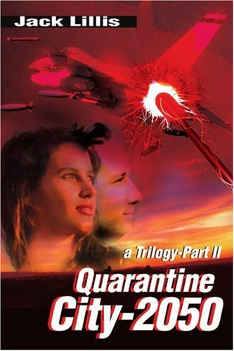 Quarantine City-2050: A Trilogy-Part Ll