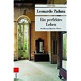 "Ein perfektes Leben. Das Havanna-Quartett: Wintervon ""Leonardo Padura"""