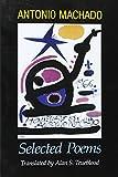 Antonio Machado: Selected Poems