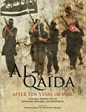 img - for Al-Qaida After Ten Years of War: A Global Perspective of Successes, Failures, and Prospects book / textbook / text book