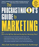 The Procrastinator's Guide to Marketing