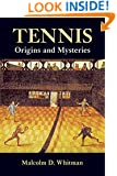 Tennis: Origins and Mysteries