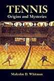 img - for Tennis: Origins and Mysteries book / textbook / text book
