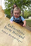 Reflections from Holland: A New Mothers Journey with Down Syndrome