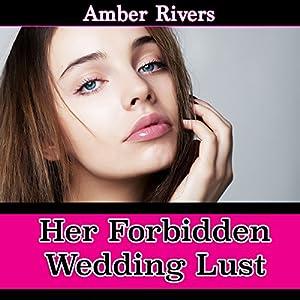 Her Forbidden Wedding Lust Audiobook