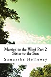 Married to the Wind: Part 2: Sister to the Sun (Books of Light)