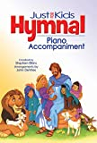 The Kids Hymnal, Piano Accompaniment (Hendrickson Worship)