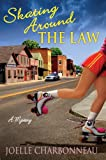 Skating Around the Law: A Mystery