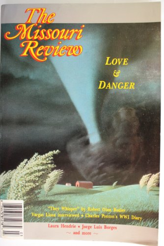 Missouri Review: Love and danger (Volume XVI number 3)