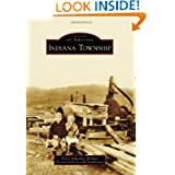 Indiana Township (Images of America (Arcadia Publishing))