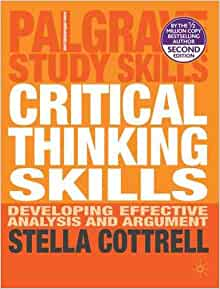 critical thinking skills developing effective analysis and argument download In 2005, critical thinking skills: developing effective analysis and argument was published.
