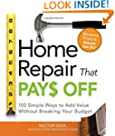 Home Repair That Pays Off: 150 Simple...