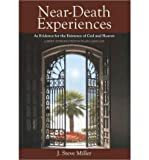 Near-Death Experiences as Evidence for the Existence of God and Heaven: A Brief Introduction in Plain Language (Paperback) - Common