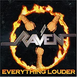 Raven - Everything Louder (1997)