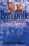 img - for Bentonville: The Final Battle of Sherman and Johnston (Civil War America) book / textbook / text book