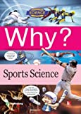 Why? Sports Science w/mp3 CD