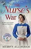 The Nurse's War (Daisy's War, Book 2)